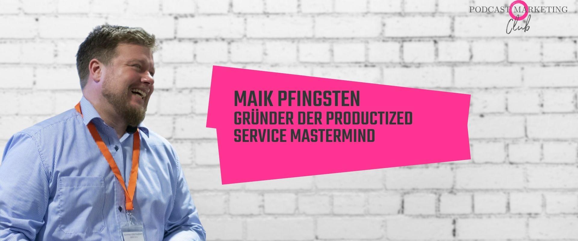 Maik Pfingsten Podcast verkaufen 104